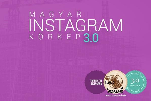 Itt a Magyar Instagram Körkép 3.0!